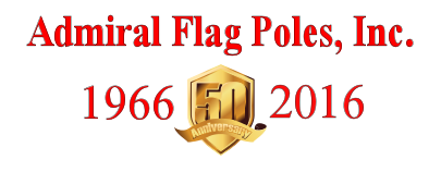 Admiral Flag Poles, Inc. 50 Years