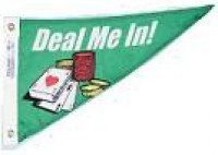 "10"" X 15"" Deal Me In Pennant - Product Image"